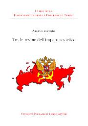 Tra le rovine dell'impero sovietico