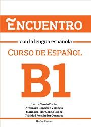 Encuentro con la lengua Española. B1.